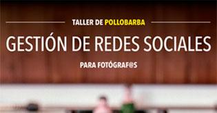 Curso de redes sociales para fotógrafos el 12 y 13 de mayo.