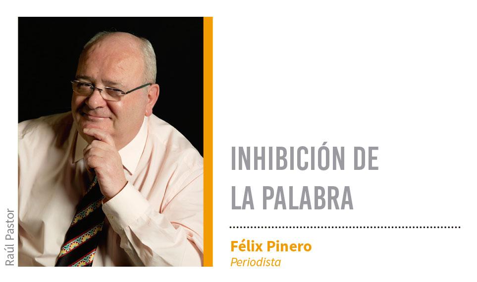 Inhibición de la palabra. Grada 123. Félix Pinero