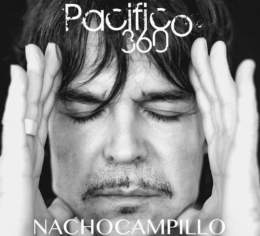 Nacho Campillo - Pacífico 360
