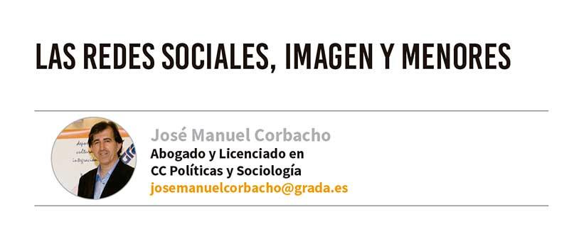 Las redes sociales, imagen y menores. Grada 123. José Manuel Corbacho
