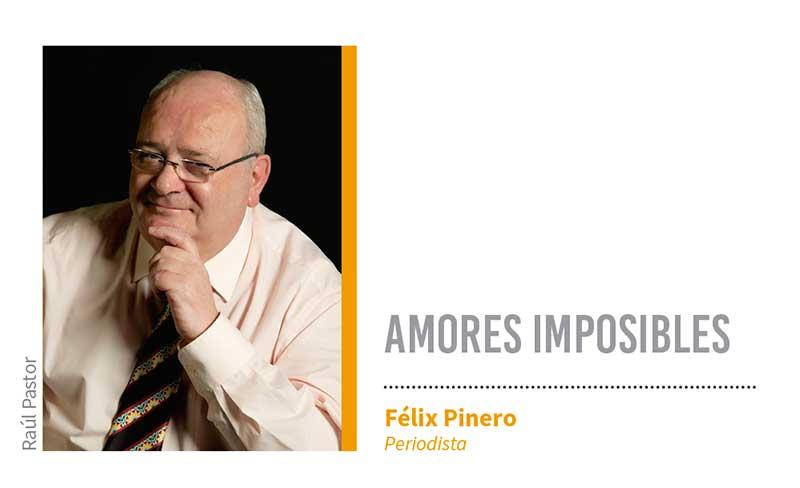 Amores imposibles. Grada 124. Félix Pinero