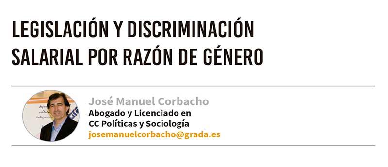 Legislación y discriminación salarial por razón de género. Grada 124. José Manuel Corbacho