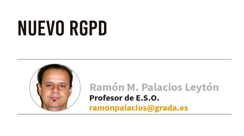 Nuevo RGPD. Grada 124. Ramón Palacios