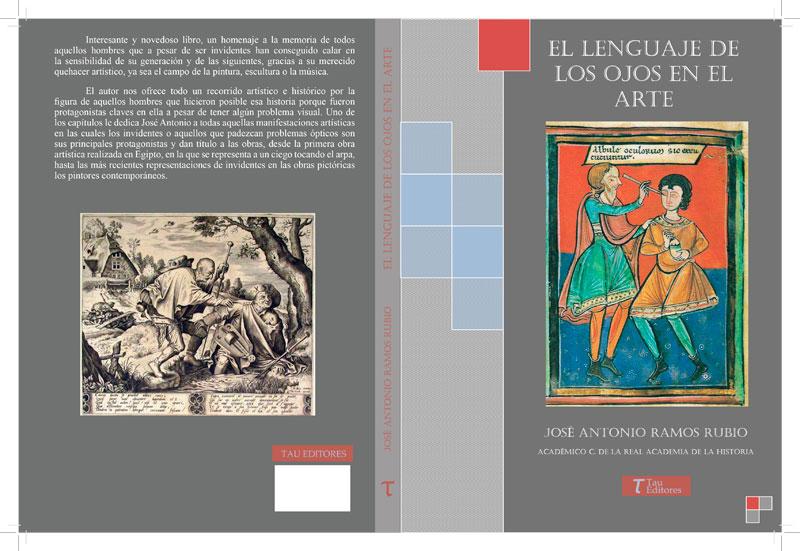 José Antonio Ramos Rubio publica 'El lenguaje de los ojos en el Arte'