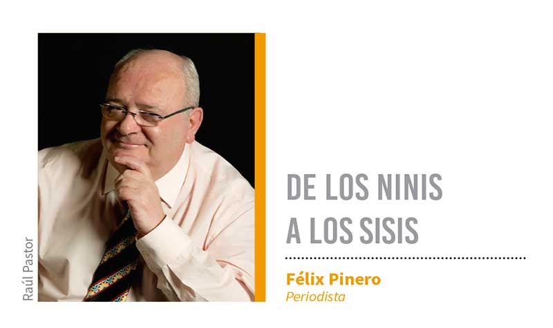 De los ninis a los sisis. Grada 125. Félix Pinero