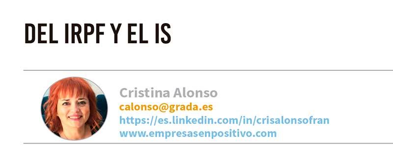 Del IRPF y el IS. Grada 125. Cristina Alonso