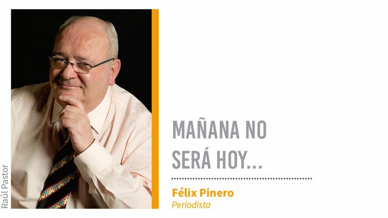 Mañana no será hoy... Grada 126. Félix Pinero