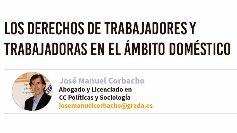 Los derechos de trabajadores y trabajadoras en el ámbito doméstico. Grada 126. José Manuel Corbacho