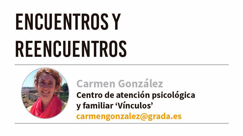 Encuentros y reencuentros. Grada 126. Psicología. Carmen González