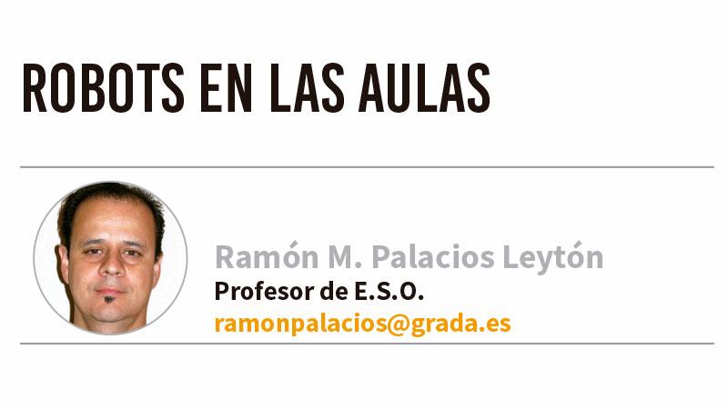 Robots en las aulas. Grada 126. Ramón Palacios