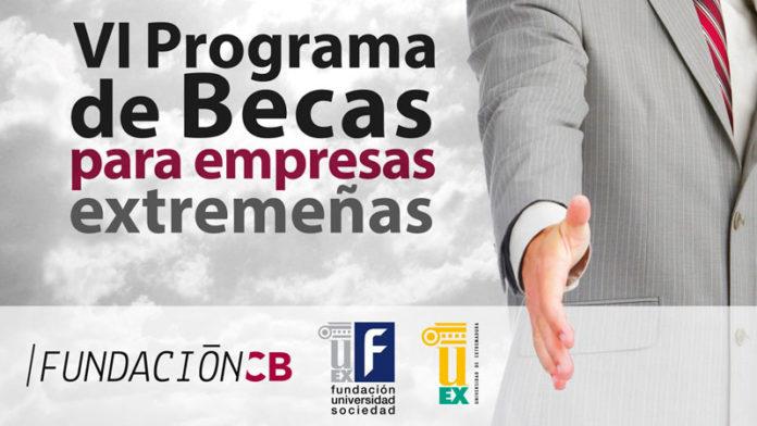 VI Programa de becas para empresas extremeñas de Fundación CB