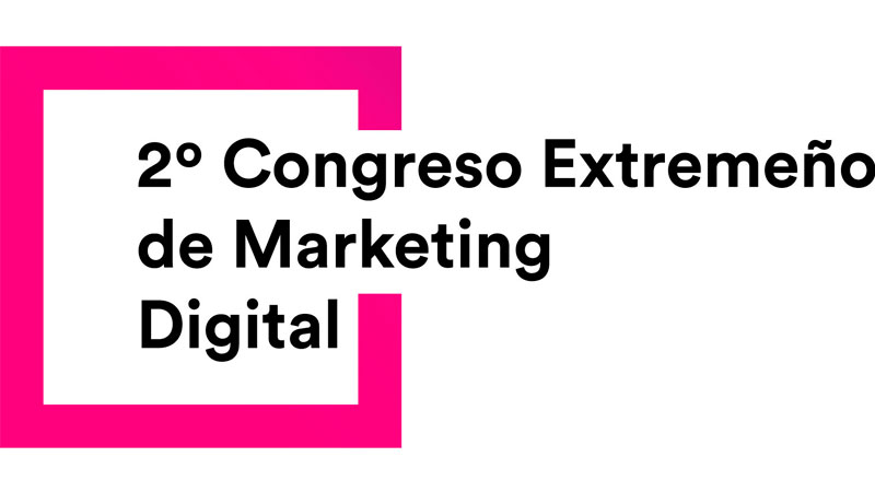Badajoz acogerá el II Congreso extremeño de marketing digital