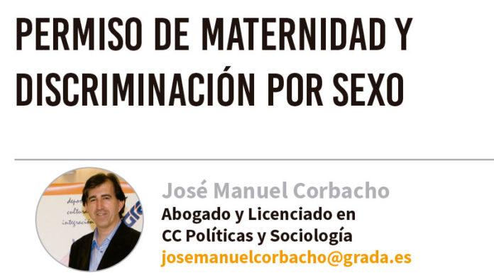 Permiso de maternidad y discriminación por sexo. Grada 128. José Manuel Corbacho