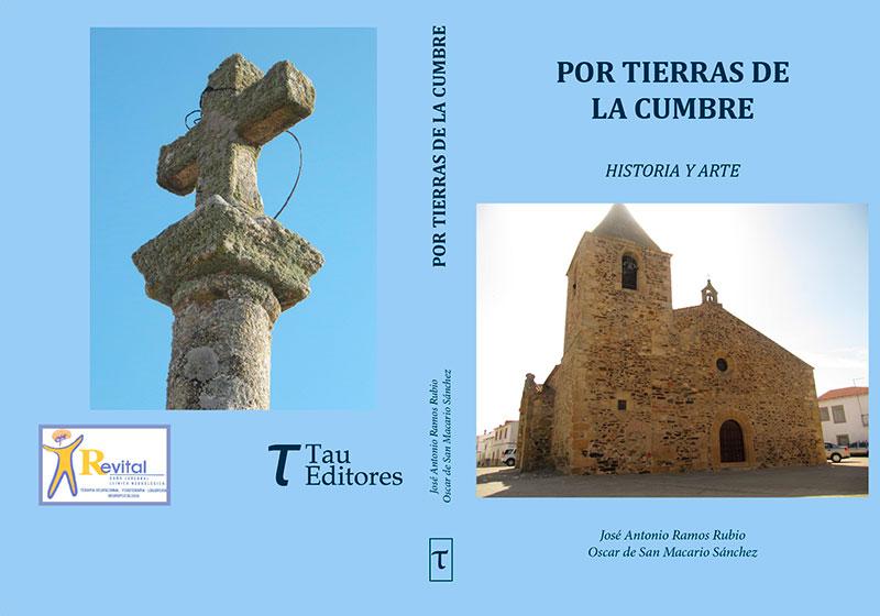 José Antonio Ramos y Óscar de San Macario presentan el libro 'Por tierras de La Cumbre'