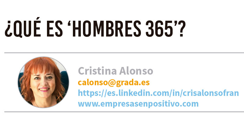 ¿Qué es 'Hombres 365'? Grada 129. Cristina Alonso