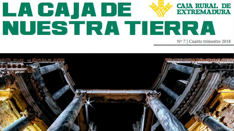 Caja Rural de Extremadura publica el séptimo número de la revista digital 'La Caja de nuestra tierra'
