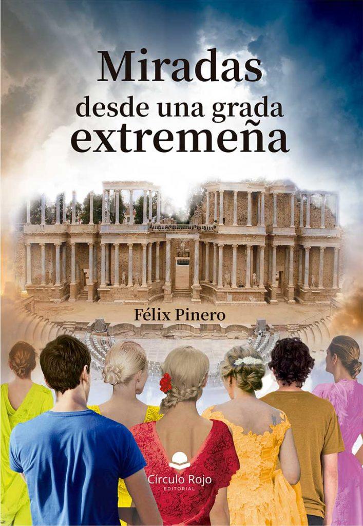 Félix Pinero publica el libro 'Miradas desde una grada extremeña'