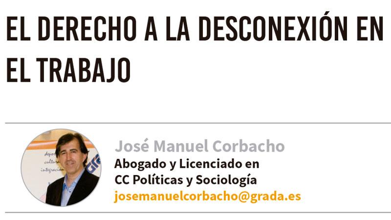 El derecho a la desconexión en el trabajo. Grada 131. José Manuel Corbacho