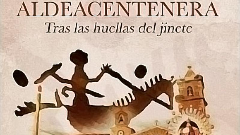 José Antonio Ramos Rubio publica el libro 'Aldeacentenera, tras las huellas del jinete'