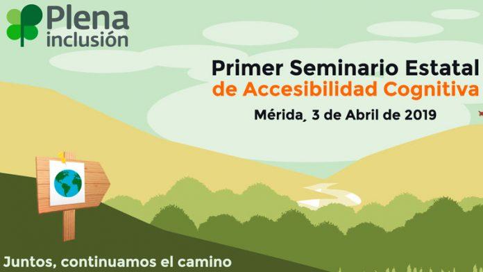 Mérida acogerá el 3 de abril el I Seminario estatal de accesibilidad cognitiva