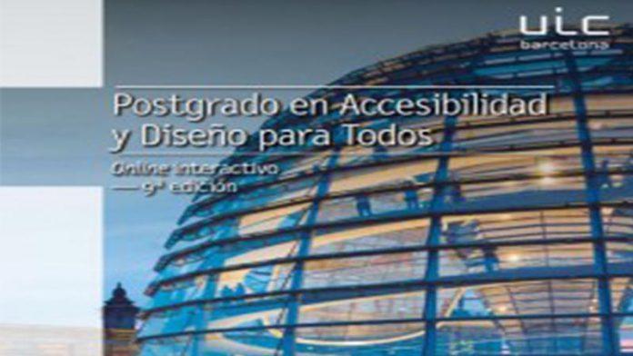 La Universidad Internacional de Cataluña abre una nueva edición del postgrado en accesibilidad y diseño para todos