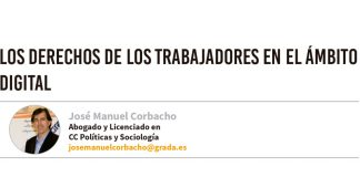 Los derechos de los trabajadores en el ámbito digital. Grada 132. José Manuel Corbacho