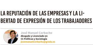 La reputación de las empresas y la libertad de expresión de los trabajadores. Grada 133. José Manuel Corbacho