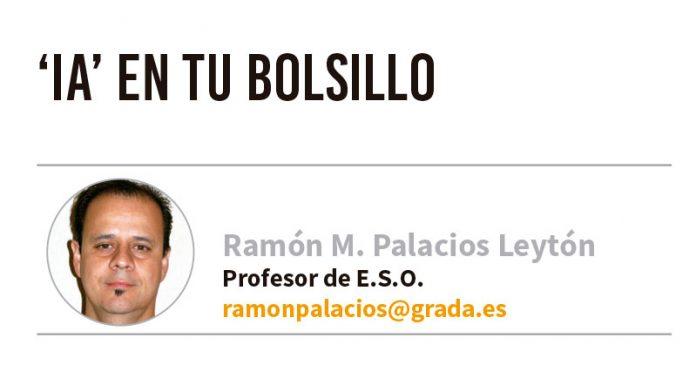 'IA' en tu bolsillo. Grada 133. Ramón Palacios