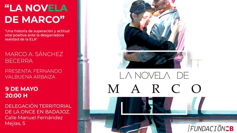 Presentación del libro de Marco Sánchez 'La novELA de Marco' en Badajoz