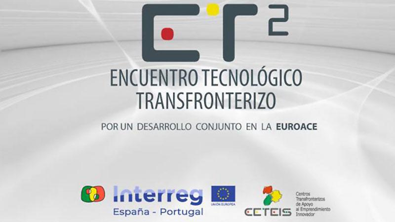 El Encuentro Tecnológico Transfronterizo 'ET2' reunirá a más de 100 empresas tecnológicas extremeñas y portuguesas