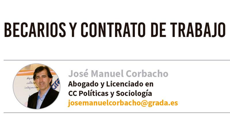 Becarios y contrato de trabajo. Grada 135. José Manuel Corbacho