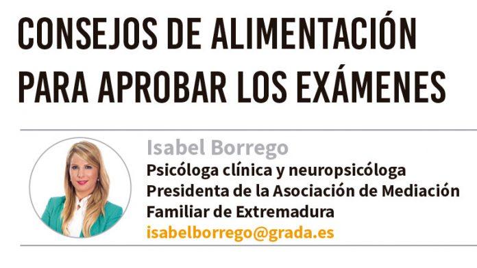 Consejos de alimentación para aprobar los exámenes. Grada 135. Isabel Borrego