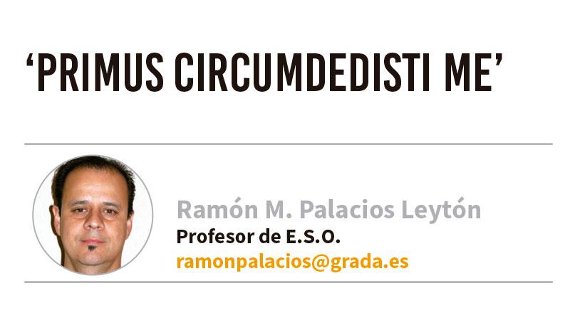 'Primus circumdedisti me'. Grada 135. Ramón Palacios