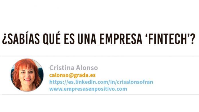 ¿Sabías qué es una empresa 'Fintech'? Grada 136. Cristina Alonso
