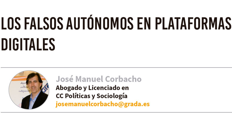 Los falsos autónomos en plataformas digitales. Grada 137. José Manuel Corbacho
