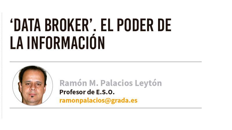 'Data broker'. El poder de la información. Grada 137. Ramón Palacios