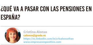 ¿Qué va a pasar con las pensiones en España? Grada 137. Cristina Alonso