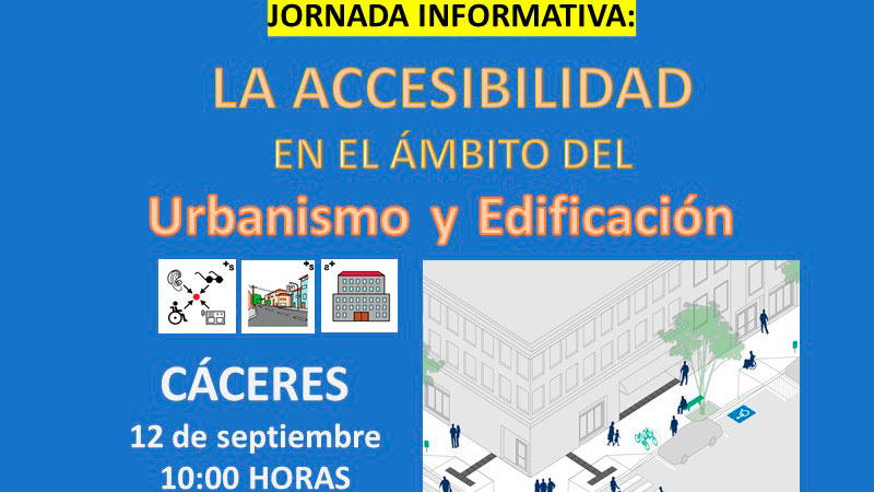 Una jornada aborda en Cáceres la accesibilidad en el ámbito del urbanismo y la edificación