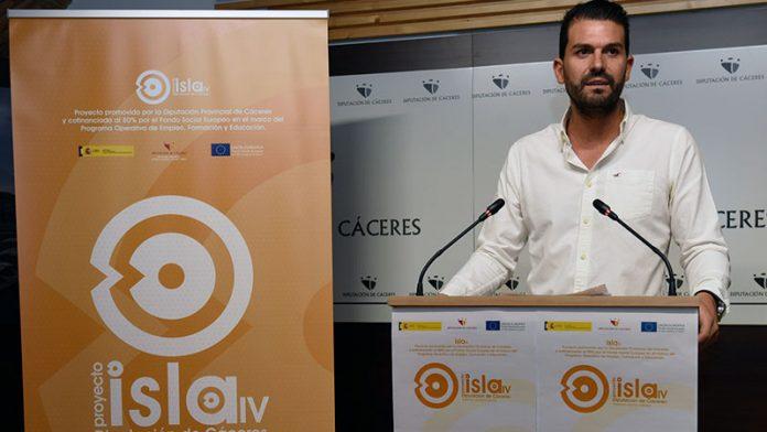Comienza el proyecto ISLA IV, del que se beneficiarán 221 municipios de la provincia de Cáceres