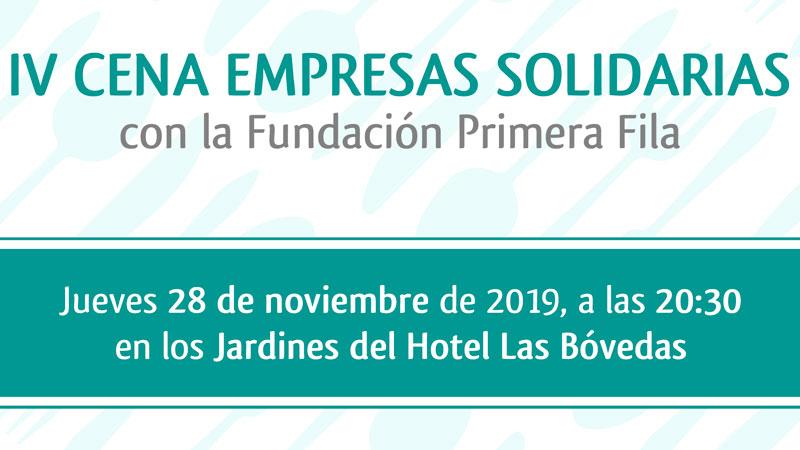 El 28 de noviembre se celebra la cena de empresas solidarias de la Fundación Primera Fila. Grada 139