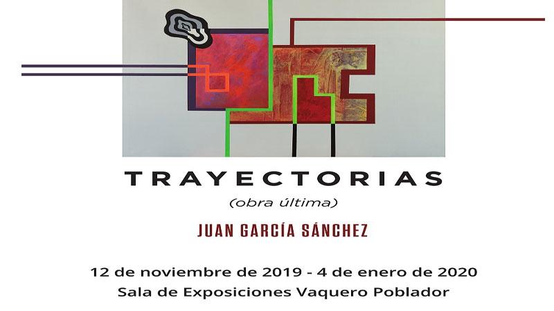 Exposición 'Trayectorias (obra última)' de Juan García Sánchez en Badajoz