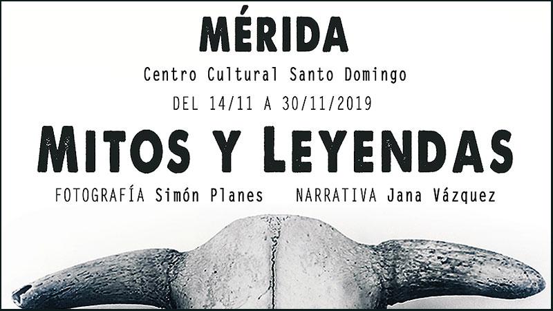 Exposición 'Mitos y leyendas' en Mérida