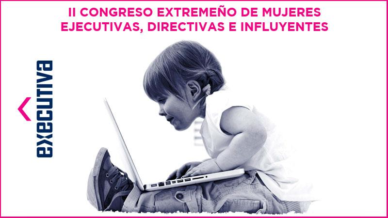 La segunda edición de 'Executiva. Congreso extremeño de mujeres ejecutivas', se celebra el jueves en Badajoz