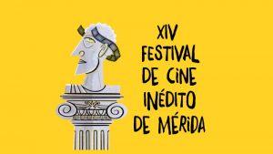 XIV Festival de Cine Inédito de Mérida