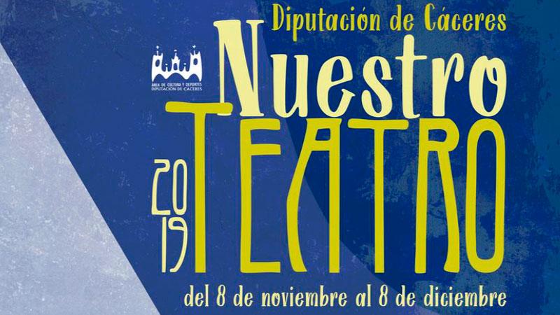 Ciclo de teatro profesional 'Nuestro teatro' en la provincia de Cáceres