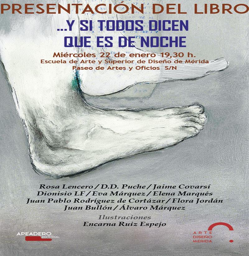 """Presentación del libro """"Y si todos dicen que es de noche..."""" en Mérida."""