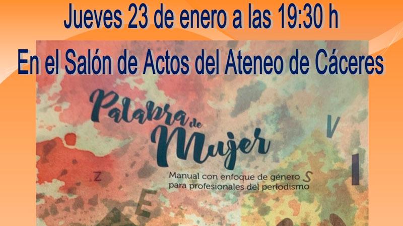 Conferencia sobre el libro 'Palabra de mujer' en Cáceres