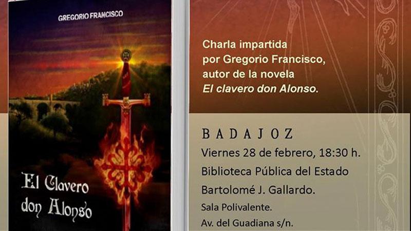 Presentación de 'El clavero don Alonso' en Badajoz