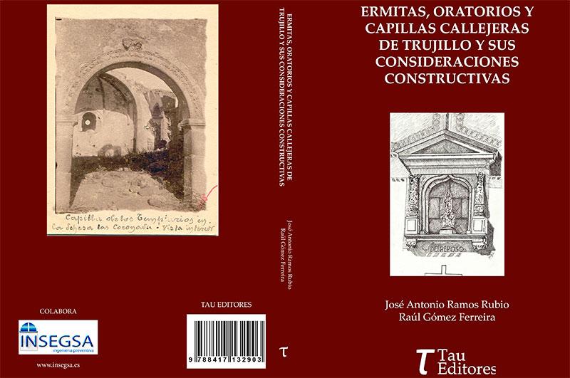 Portada y contraportada del libro 'Ermitas, oratorios y capillas callejeras de Trujillo y sus consideraciones constructivas'