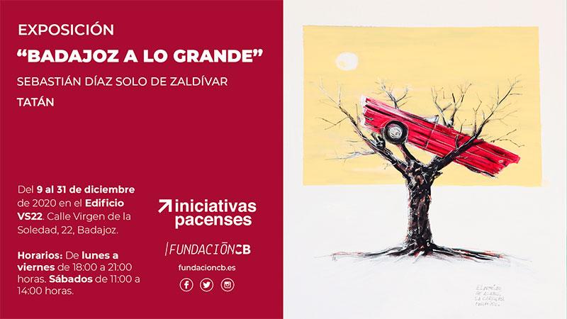Exposición de Sebastián Díaz Solo de Zaldívar, 'Tatán', en Badajoz